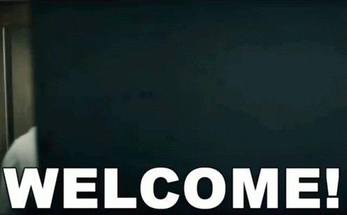 Welcome! GIF