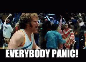Everybody Panic GIF