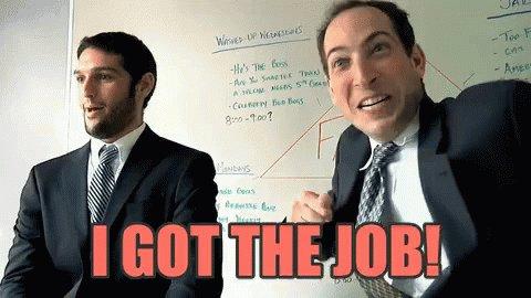 I Got The Job! GIF