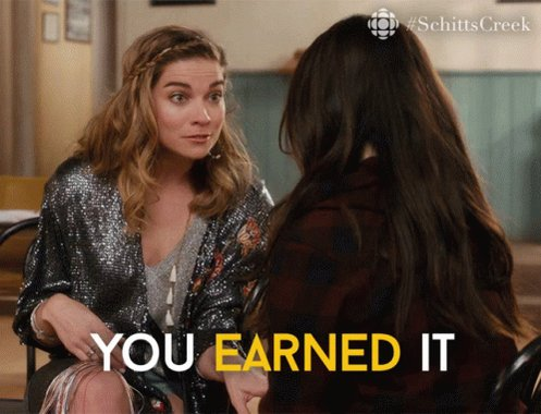 You Earned It Alexis Rose GIF