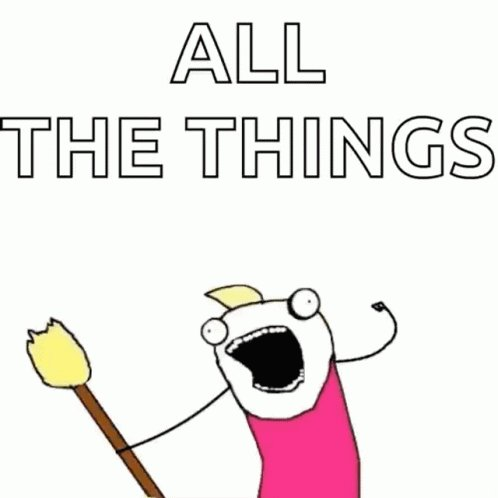 All The Things Hyperbole And AHalf GIF